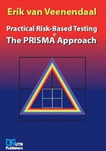 Practical Risk-Based Testing – The PRISMA Approach